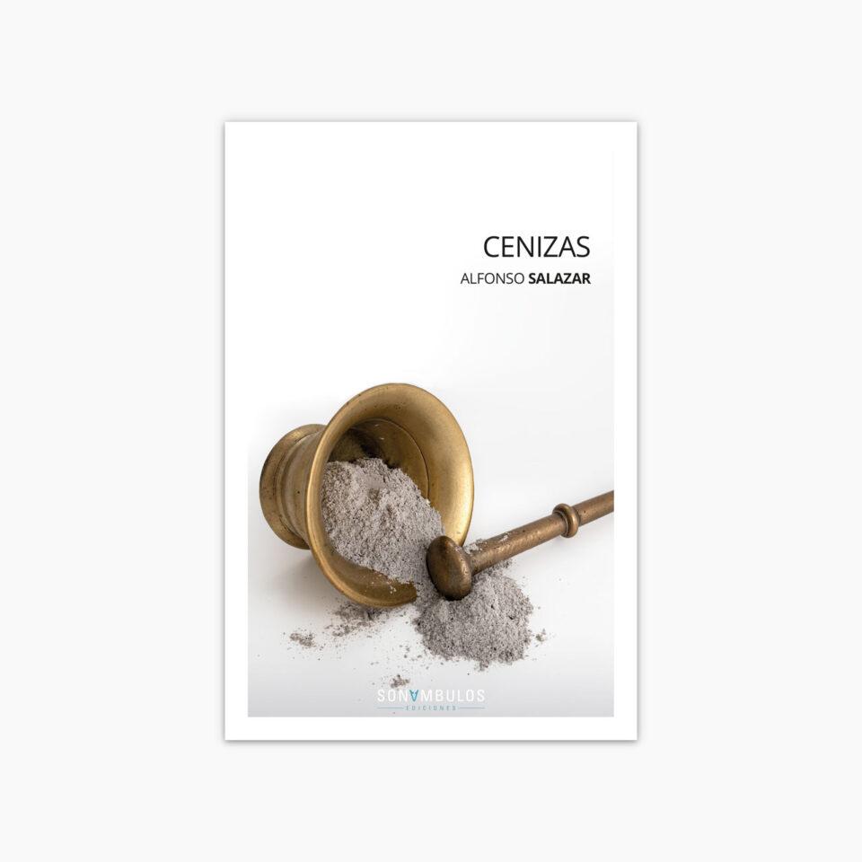 Cenizas ¬ Alfonso Salazar