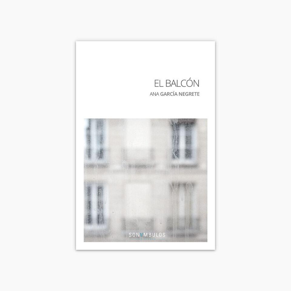 El balcón ¬ Ana García Negrete