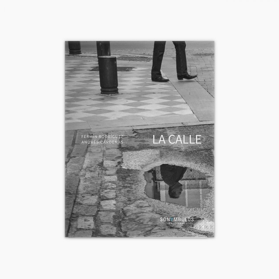 La Calle | Fermín Rodríguez - Andrés Cárdenas