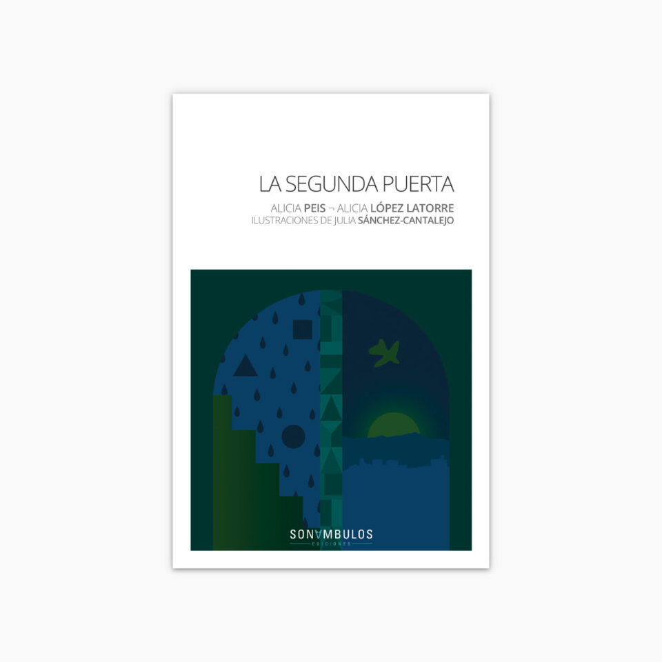 La segunda puerta ¬ Alicia Peis, Alicia López Latorre y Julia Sánchez-Cantalejo