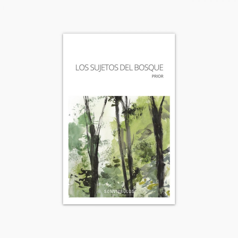 Los sujetos del bosque | Prior